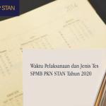 Waktu Pelaksanaan dan Jenis Tes SPMB PKN STAN Tahun 2020