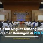 Penjelasan Singkat Tentang Jurusan Manajemen Keuangan di PKN STAN