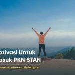 Motivasi Untuk Masuk PKN STAN