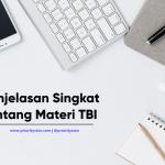 Penjelasan Singkat Tentang Materi TBI (Tes Bahasa Inggris)