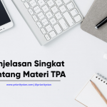 Penjelasan Singkat Tentang Materi TPA (Tes Potensi Akademik)