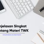 Penjelasan Singkat Tentang Materi TWK ( Tes Wawasan Kebangsaan)