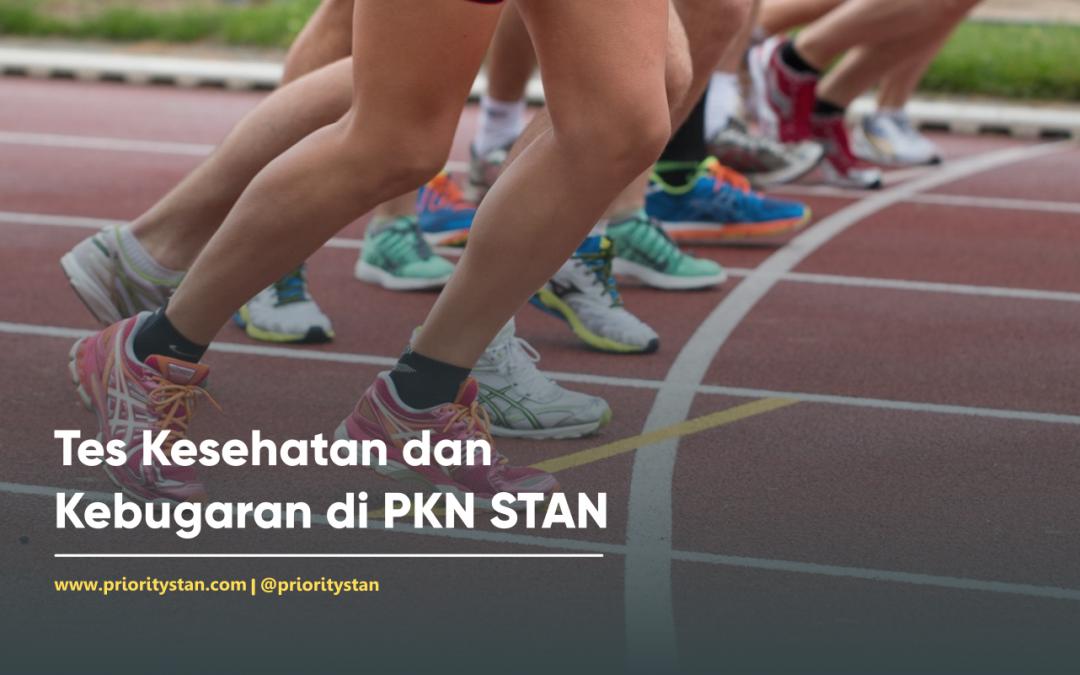 Apa yang Dimaksud dengan Tes Kesehatan dan Kebugaran di PKN STAN?