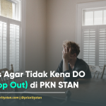 Tips Agar Tidak Kena DO (Drop Out) di PKN STAN